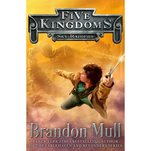 Sky Raiders Five Kingdoms Hardcover By Brandon Mull Target