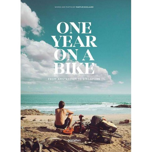 One Year on a Bike - (Hardcover) - image 1 of 1