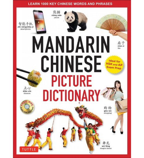 Mandarin Chinese Picture Dictionary : Learn 1,500 Key Chinese Words and Phrases -  by Yi Ren (Hardcover) - image 1 of 1
