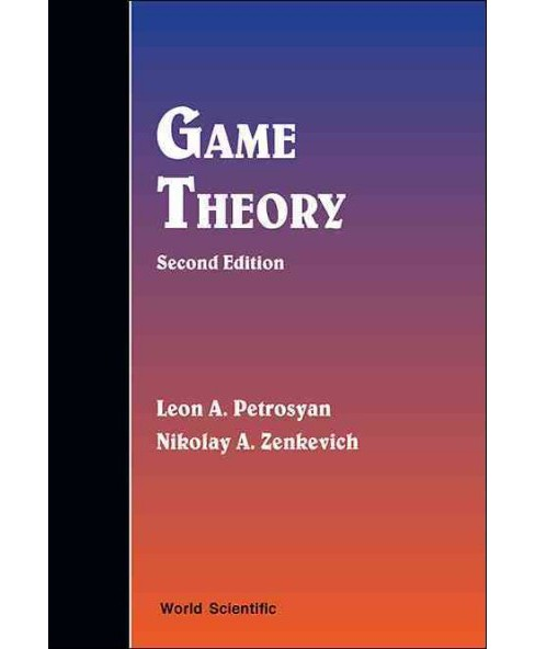 Game Theory (Hardcover) (Leon A. Petrosyan & Nikolay A. Zenkevich) - image 1 of 1