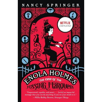 Enola Holmes: The Case of the Missing Marquess - (Enola Holmes Mystery) by Nancy Springer (Paperback)