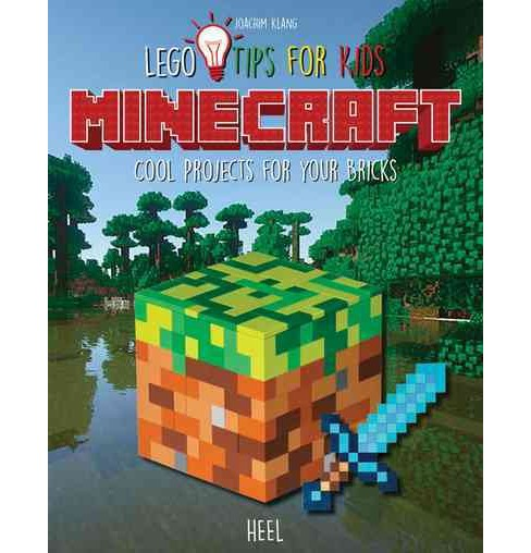 Minecraft Lego Tips for Kids : Cool Projects for Your Bricks (Paperback) (Joachim Klang) - image 1 of 1