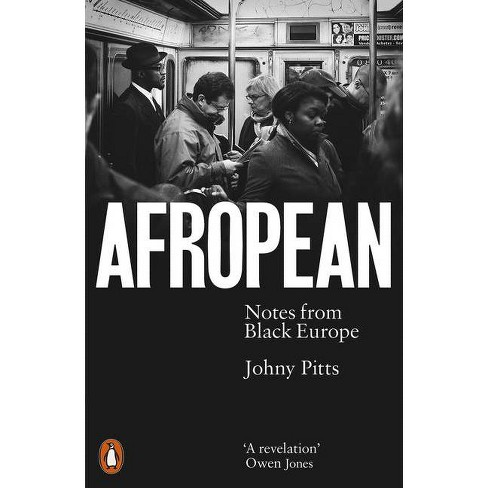 Afropean - by  Johny Pitts (Paperback) - image 1 of 1