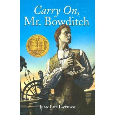 Carry On, Mr. Bowditch - By Jean Lee Latham (Paperback) : Target