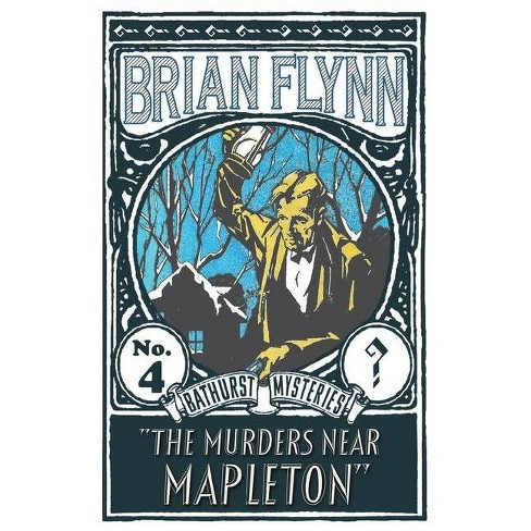 The Murders near Mapleton - by  Brian Flynn (Paperback) - image 1 of 1