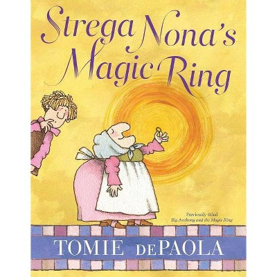 Strega Nona's Magic Ring - (Strega Nona Book)by Tomie dePaola (Hardcover)