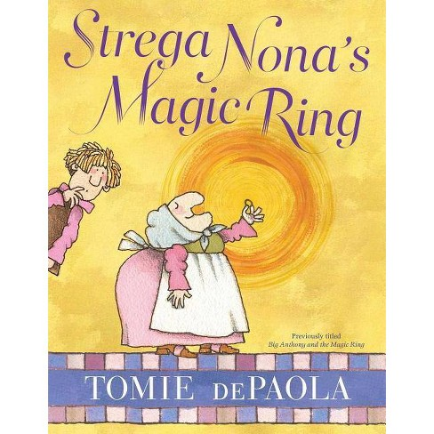 Strega Nona's Magic Ring - (Strega Nona Book) by  Tomie dePaola (Hardcover) - image 1 of 1