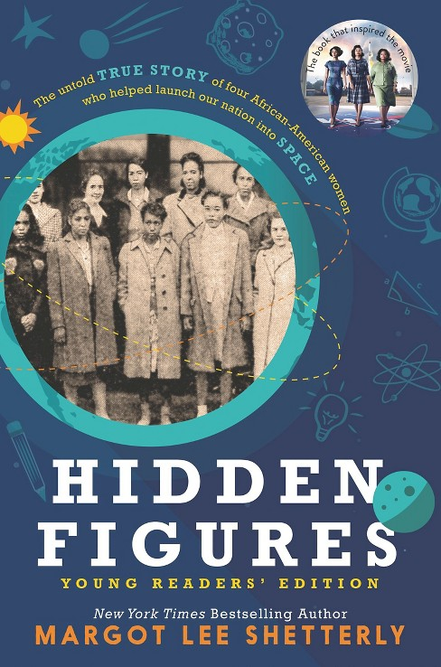 Hidden Figures Young Readers' Edition (Paperback) (Margot Lee Shetterly) - image 1 of 1