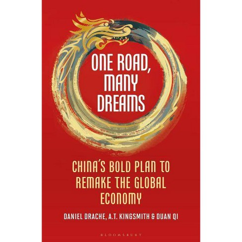 One Road, Many Dreams - by  Daniel Drache & A T Kingsmith & Duan Qi (Hardcover) - image 1 of 1