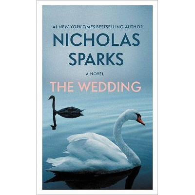 The Wedding - by Nicholas Sparks (Paperback)