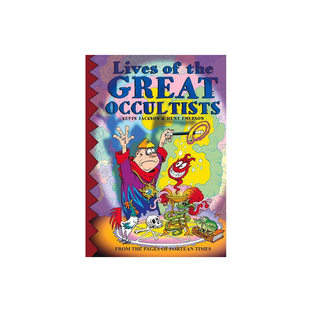 Lives Of The Great Occultists By Kevin Jackson Paperback