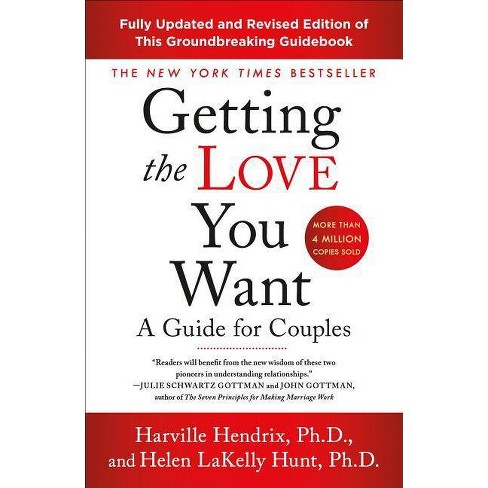 Getting the Love You Want: A Guide for Couples: Third Edition - (Paperback) - image 1 of 1