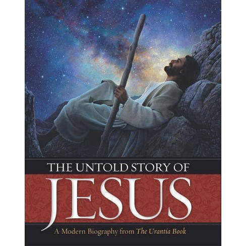 The Untold Story of Jesus - (Hardcover) - image 1 of 1