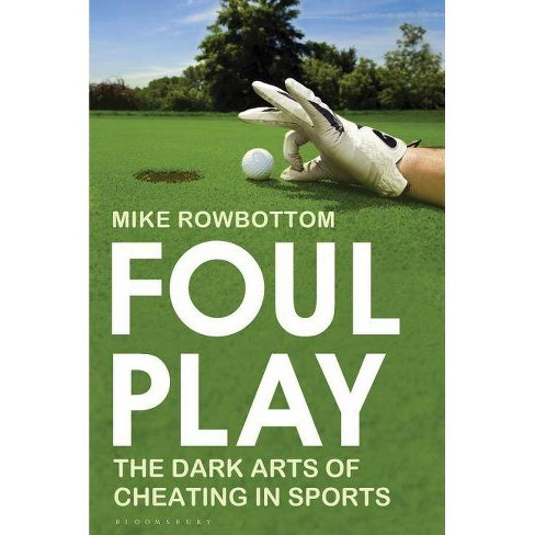 Foul Play - by  Mike Rowbottom (Paperback) - image 1 of 1