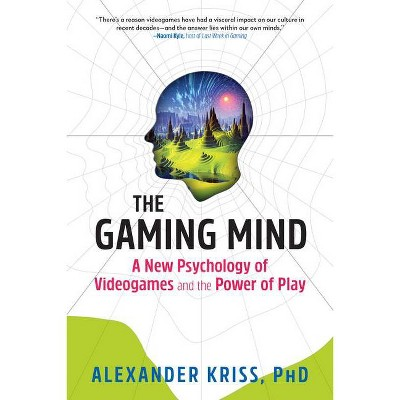 The Gaming Mind - by  Alexander Kriss (Paperback)