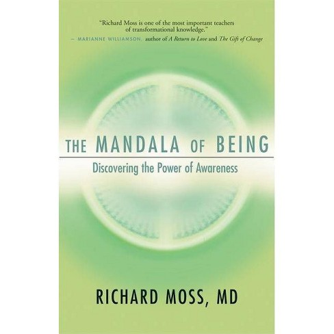 The Mandala of Being - by  Richard Moss (Paperback) - image 1 of 1