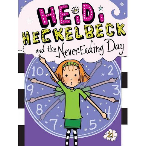Heidi Heckelbeck and the Never-Ending Day - by  Wanda Coven (Hardcover) - image 1 of 1