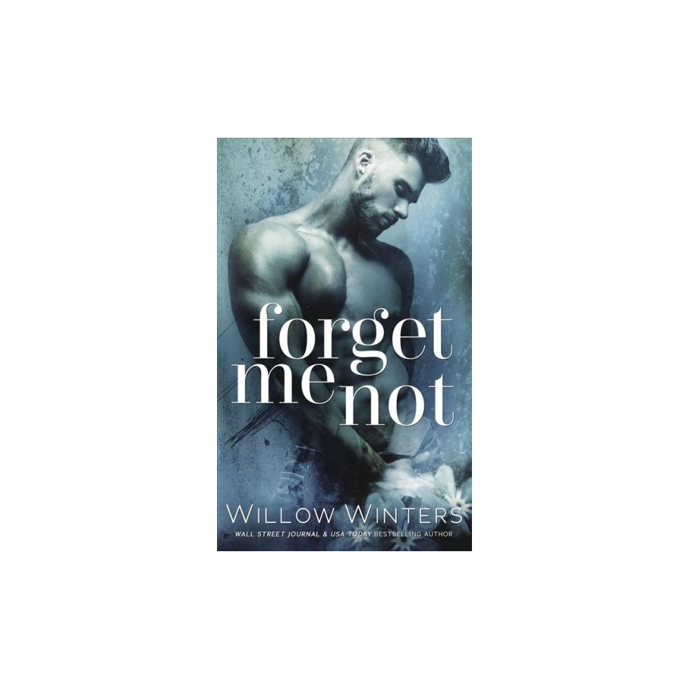 Forget Me Not (Paperback) (Willow Winters)