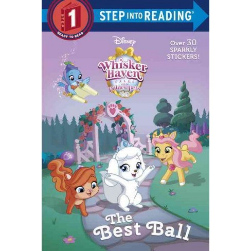 The Best Ball (Disney Palace Pets: Whisker Haven Tales) - (Step Into Reading) by  Ruth Homberg - image 1 of 1