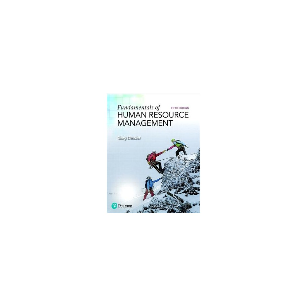 Fundamentals of Human Resource Management - by Gary Dessler (Paperback)