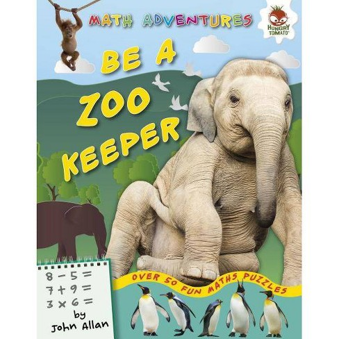 Be a Zookeeper - (Math Adventures (Step 1)) by  John Allan (Hardcover) - image 1 of 1