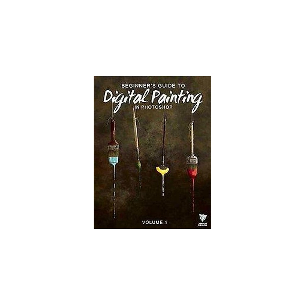 Beginner's Guide to Digital Painting in Photoshop (Paperback)