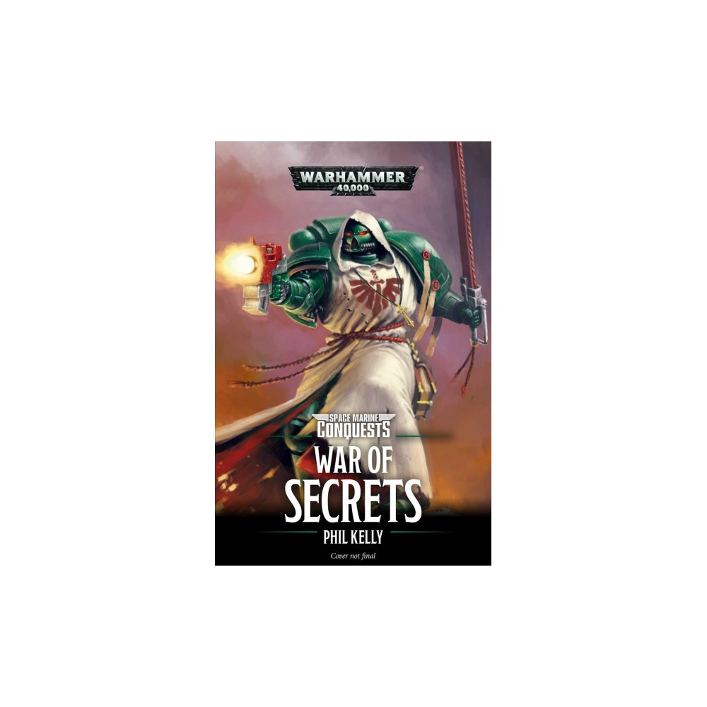 War of Secrets - (Warhammer 40,000) by Phil Kelly (Paperback)