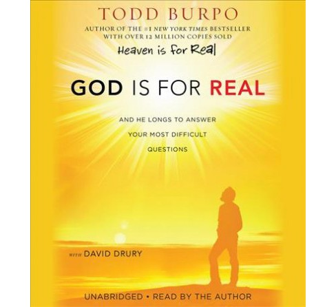 God Is for Real : And He Longs to Answer Your Most Difficult Questions (Unabridged) (CD/Spoken Word) - image 1 of 1