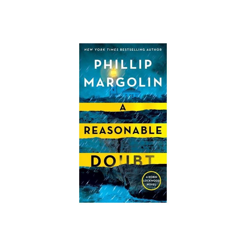 A Reasonable Doubt Robin Lockwood 3 By Phillip Margolin Paperback