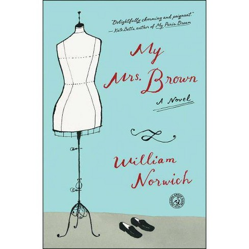My Mrs. Brown - by  William Norwich (Paperback) - image 1 of 1