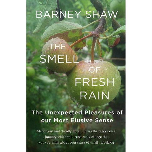 The Smell of Fresh Rain - by  Barney Shaw (Paperback) - image 1 of 1