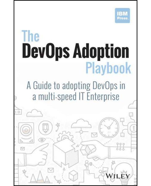 Devops Adoption Playbook : A Guide to Adopting Devops in a Multi-speed It Enterprise (Paperback) - image 1 of 1