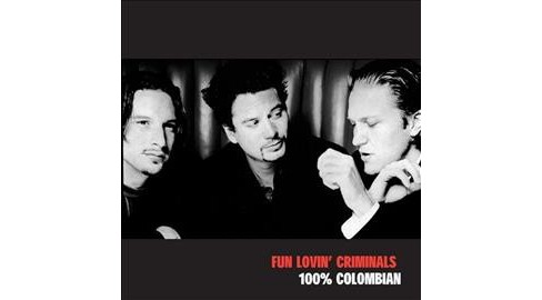 Fun Lovin' Criminals - 100 Colombian (CD) - image 1 of 1