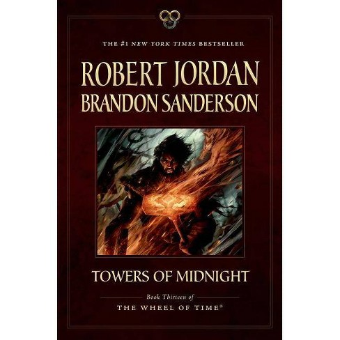 Towers of Midnight - (Wheel of Time) by Robert Jordan & Brandon Sanderson  (Paperback)