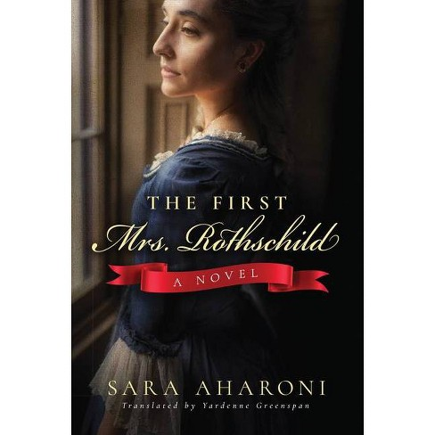 The First Mrs. Rothschild - by  Sara Aharoni (Paperback) - image 1 of 1