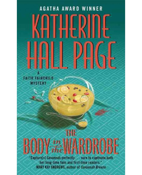 Body in the Wardrobe (Reprint) (Paperback) (Katherine Hall Page) - image 1 of 1