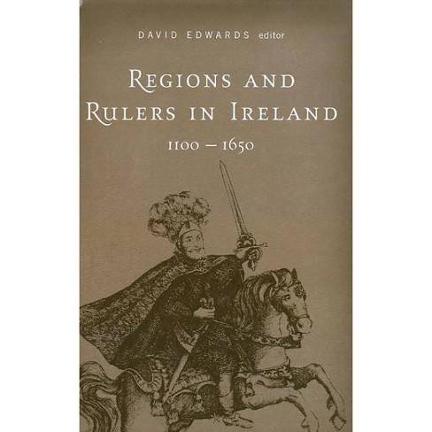 Regions and Rulers in Ireland, C.1100-C.1650 - (Cork Studies in Irish History) (Hardcover) - image 1 of 1