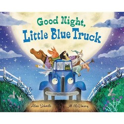 Good Night, Little Blue Truck -  (Little Blue Truck) by Alice Schertle (School And Library)