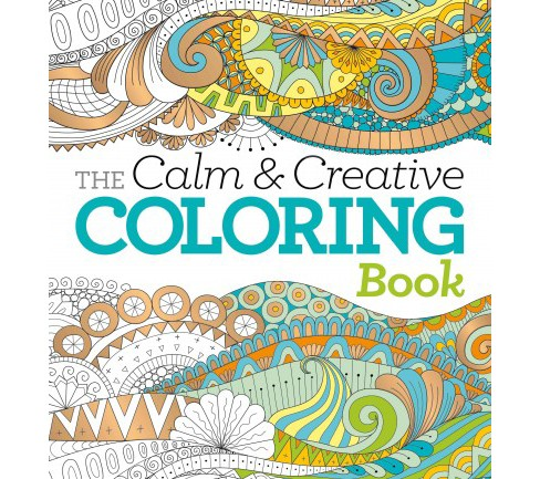 Calm & Creative Coloring Book (Paperback) - image 1 of 1