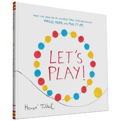 Let's Play! (Hardcover)by Hervé Tullet by Herve Tullet