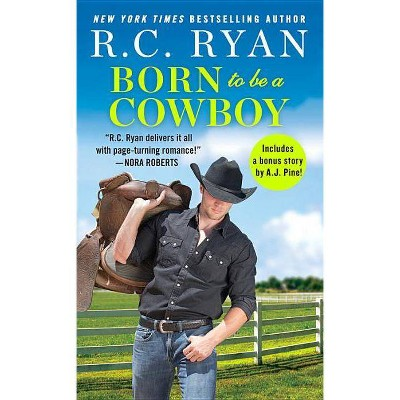 Born to Be a Cowboy - (Montana Strong) by R C Ryan (Paperback)