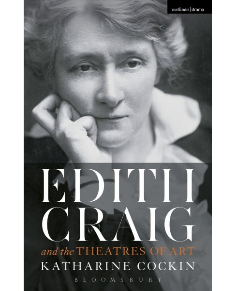 Edith Craig and the Theatres of Art (Paperback) (Katharine Cockin) - image 1 of 1