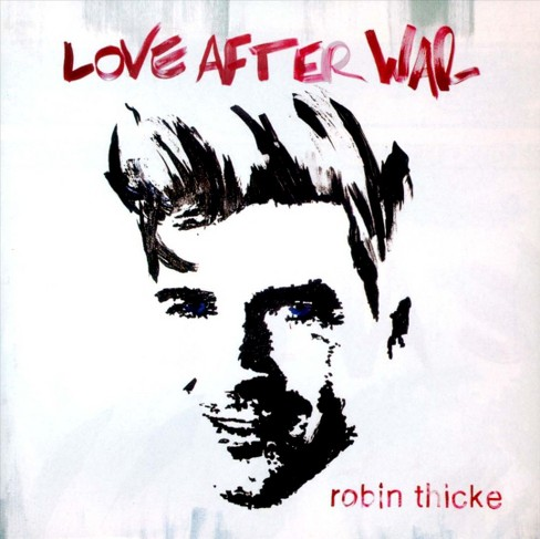 Robin Thicke - Love After War (CD) - image 1 of 1