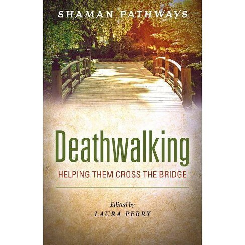 Shaman Pathways - Deathwalking - by  Laura Perry (Paperback) - image 1 of 1