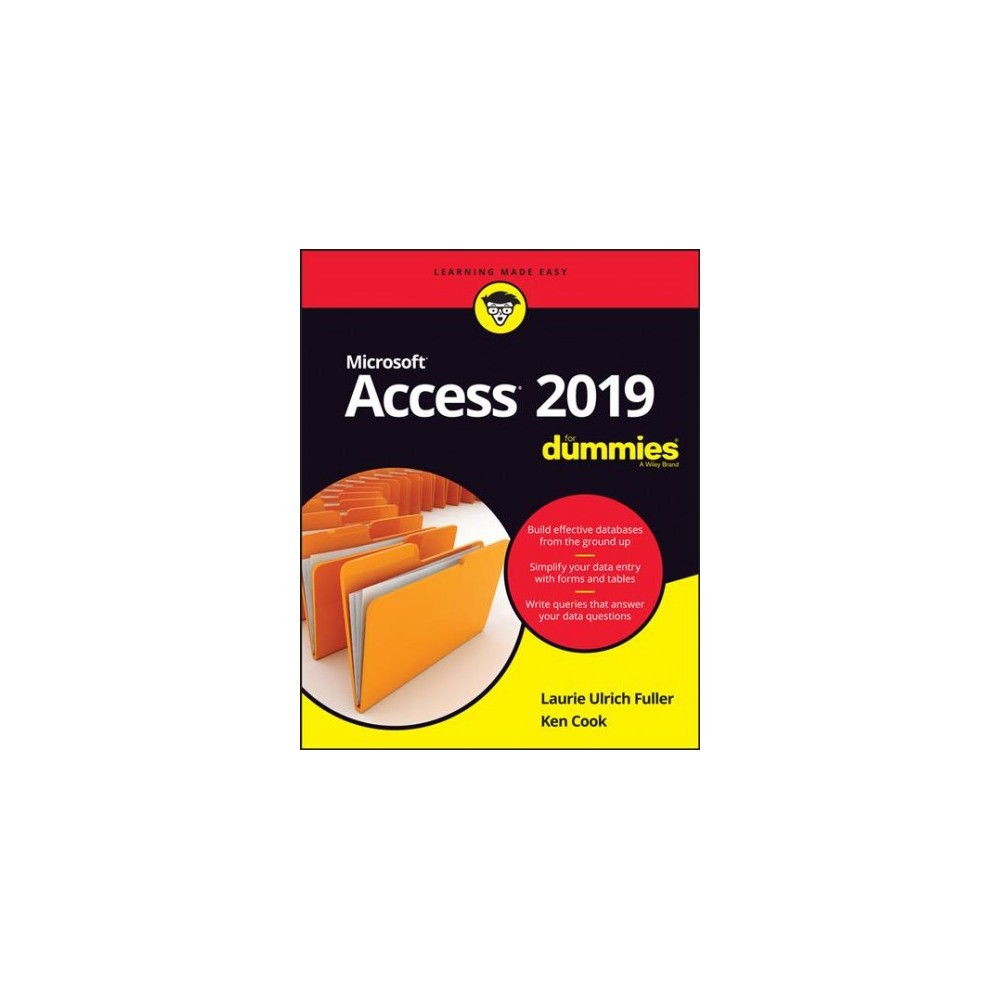Access for Dummies 2019 - (Access for Dummies) by Laurie A. Ulrich & Ken Cook (Paperback)