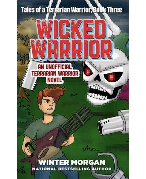 Wicked Warrior (Paperback) (Winter Morgan) - image 1 of 1