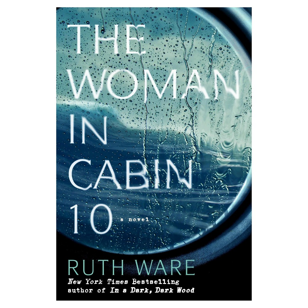 The Woman in Cabin 10 (Hardcover) by Ruth Ware