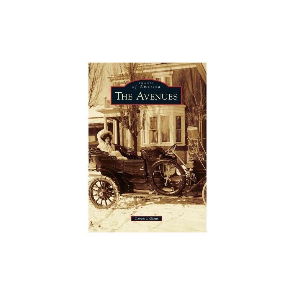 The Avenues 12 15 2016 Paperback By Cevan Lesieur
