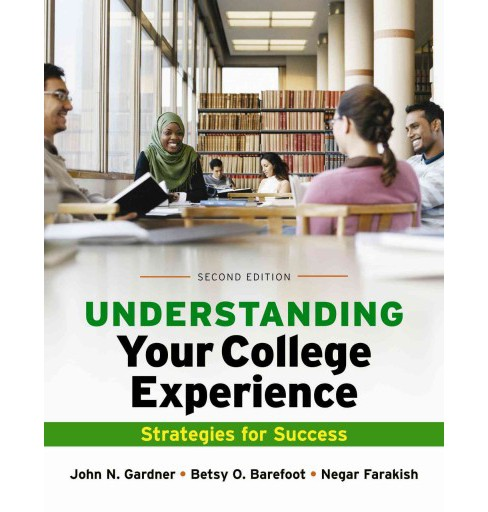 Understanding Your College Experience : Strategies for Success (Paperback) (John N. Gardner & Betsy O. - image 1 of 1