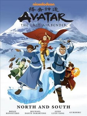 Avatar the Last Airbender : North and South - (Hardcover)